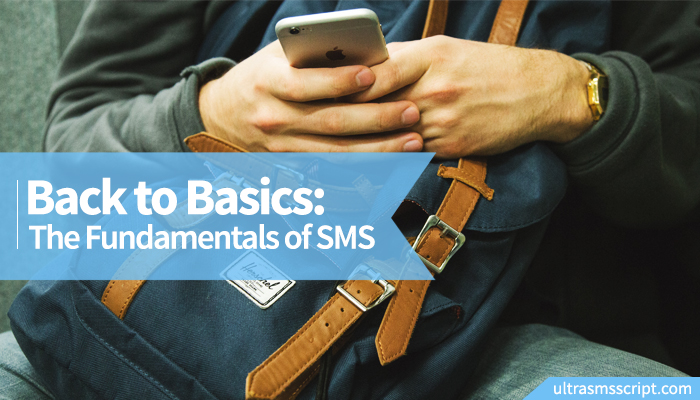 Back to Basics - The Fundamentals of SMS