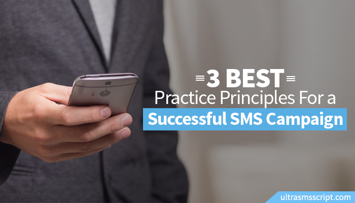 Three Best-Practice Principles For a Successful SMS Campaign
