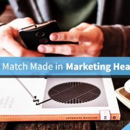 A Match Made in Marketing Heaven