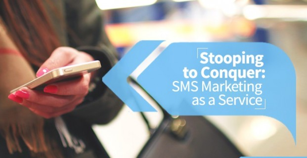 Stooping to Conquer: SMS Marketing as a Service