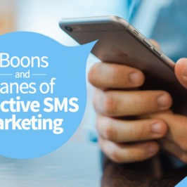 Boons and Banes of Effective SMS Marketing