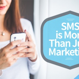SMS Is More Than Just Marketing