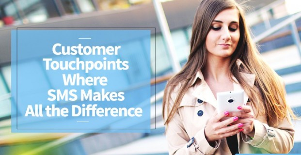 Customer Touchpoints Where SMS Makes All the Difference