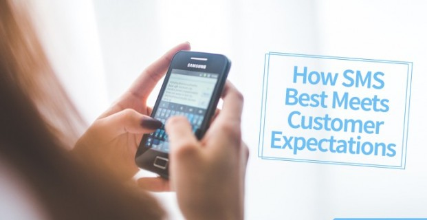 How SMS Best Meets Customer Expectations