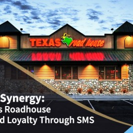 Sizzling Synergy: How Texas Roadhouse Built Brand Loyalty Through SMS