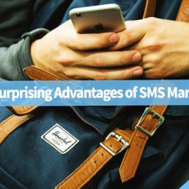 Five Surprising Advantages of SMS Marketing