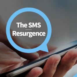 The SMS Resurgence