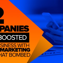 12 Companies That Boosted Their Business With Mobile Marketing—and 2 That Bombed
